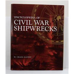 Gaines: Encyclopedia of Civil War Shipwrecks