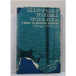 Peterson: History Under the Sea: A Manual for Underwater Exploration