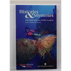 Scott: Histories & Mysteries: The Shipwrecks of Key Largo