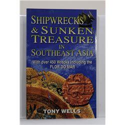 Wells: Shipwrecks & Sunken Treasure in Southeast Asia