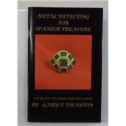 Drayton: (Signed) Metal Detecting for Spanish Treasure: The Beach Treasure Hunter's Guide
