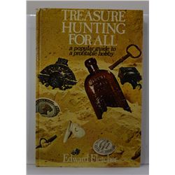 Fletcher: Treasure Hunting for All: A Popular Guide to a Profitable Hobby