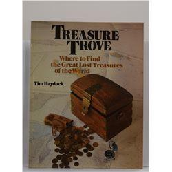 Haydock: Treasure Trove: Where to Find the Great Lost Treasures of the World