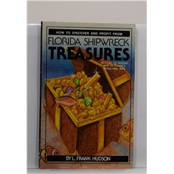 Hudson: How to Discover and Profit from Florida Shipwreck Treasures