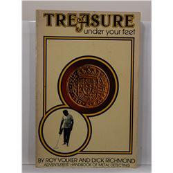 Volker: Treasure Under Your Feet: Adventurers' Handbook of Metal Detecting