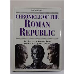 Matyszak: Chronicle of the Roman Republic: The Rulers of Ancient Rome from Romulus to Augustus