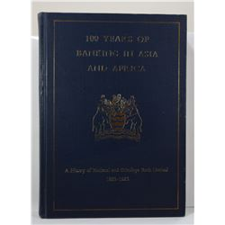 Cie: 100 Years of Banking in Asia and Africa 1863-1963