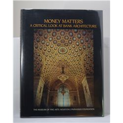 Stein: Money Matters: A Critical Look at Bank Architecture