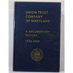 Cooper: A Documentary History of the Union Trust Company of Maryland Baltimore and its Predecessor I