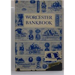 Tymeson: Worcester Bankbook: From Country Barter to County Bank 1804-1954