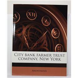 Anonymous: City Bank Farmer Trust Company, New York