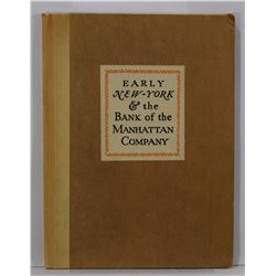 Bank of the Manhattan Company: Early New York & the Bank of the Manhattan Company