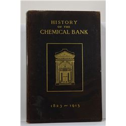 Chemical Bank: History of the Chemical Bank 1823-1913