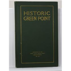 Felter: Historic Green Point: A Brief Account of the Beginning and Development of the Northerly Sect