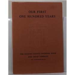 Fulton County National Bank and Trust Company of Gloversville: Our First One Hundred Years: The Fult