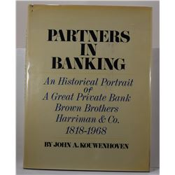 Kouwenhoven: Partners in Banking: An Historical Portrait of a Great Private Bank Brown Brothers Harr
