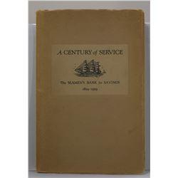 Manchester: A Century of Service: The Seamen's Bank for Savings 1829-1929
