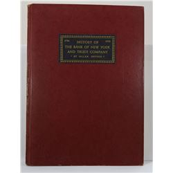 Nevine: History of the Bank of New York and Trust Company 1784-1934