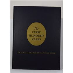 North: The First Hundred Years: The Williamsburgh Savings Bank