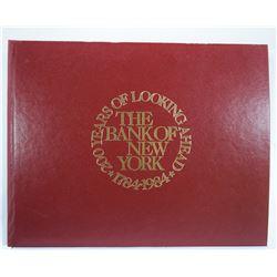 Parmet: 200 Years of Looking Ahead: The Bank of New York 1784-1984