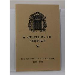 Schenectady Savings Bank: A Century of Service: The Schenectady Savings Bank 1834-1934