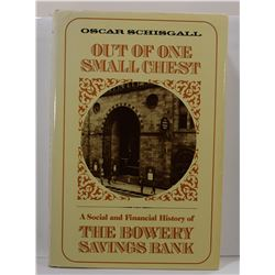 Schisgall: Out of One Small Chest: A Social and Financial History of the Bowery Savings Bank