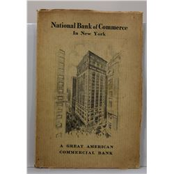 The Bank of New York: National Bank of Commerce in New York: A Great American Commercial Bank