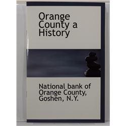 The National Bank of Orange County: Orange County A History: National Bank of Orange County, Goshen,