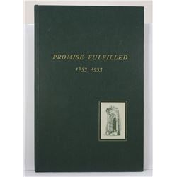 United States Trust Company: Promise Fulfilled: A Story of the Growth of a Good Idea from 1853-1953