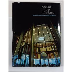 Westchester Federal Savings Bank: Meeting the Challenge: The History of Westchester Federal Savings