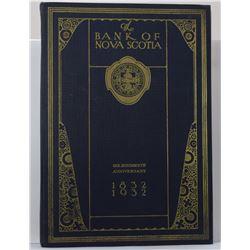 The Bank of Nova Scotia: The Bank of Nova Scotia: One Hundredth Anniversary, 1832-1932