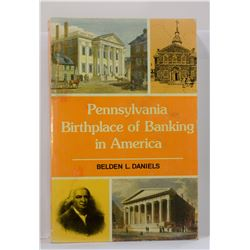 Daniels: Pennsylvania: Birthplace of Banking in America