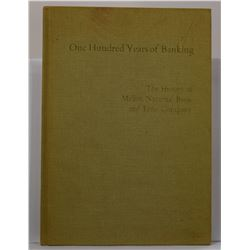 McCullough: One Hundred Years of Banking: The History of Mellon National Bank and Trust Company