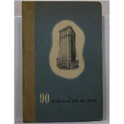 Union National Bank of Pittsburgh: 90 Years in the Life of a Bank: A History of the Union National B