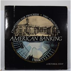 Clain-Stefanelli: Chartered for Progress: Two Centuries of American Banking - A Pictoral Essay