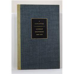 Lehman Brothers: A Centenial: Lehman Brothers 1850-1950