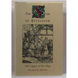 Molnar: (Signed) The Star of Bethlehem: The Legacy of the Magi