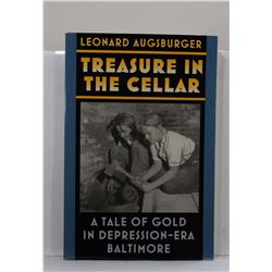 Augsburger: Treasure in the Cellar: A Tale of Gold in Depression-Era Baltimore