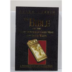 Corbin: The Bible on the Lost Dutchman Gold Mine and Jacob Waltz: A Pioneer History of the Gold Rush