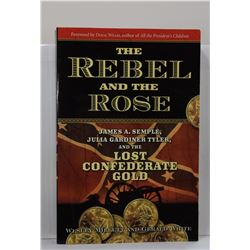Millet: The Rebel and the Rose: James A. Semple, Julia Gardiner Tyler, and the Lost Confederate Gold