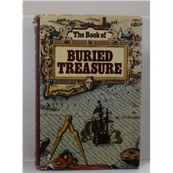 Paine: The Book of Buried Treasure: Being a True History of the Gold, Jewels, and Plate of Pirates,