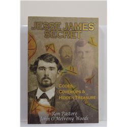 Pastore: Jesse James' Secret: Codes, Cover-Ups & Hidden Treasure