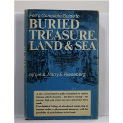 Rieseberg: Fell's Complete Guide to Buried Treasure, Land and Sea