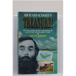 Roberts: Richard Knight's Treasure! The True Story of His Extraordinary Quest for Captain Kidd's Cac