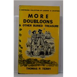 Terry: (Signed) More Doubloons & Other Buried Treasure