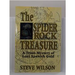 Wilson: The Spider Rock Treasure: A Texas Mystery of Lost Spanish Gold