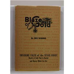 Woods: Blaze of Gold: Treasure Tales of the Texas Coast
