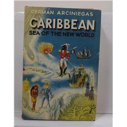 Arciniegas: Caribbean: Sea of the New World