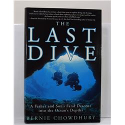Chowdhury: The Last Dive: A Father and Son's Fatal Descent into the Ocean's Depths