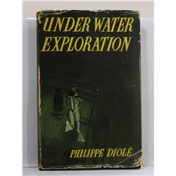 Diolé: Under Water Exploration: A History